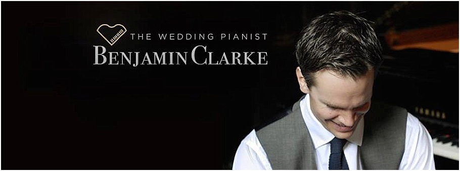 Benjamin Clarke | The Wedding Pianist - Heaton House Farm Recommended Supplier