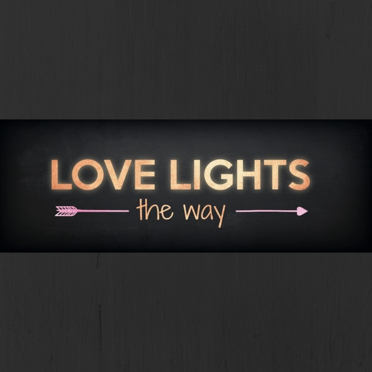 Love Lights The Way - Heaton House Farm Supplier