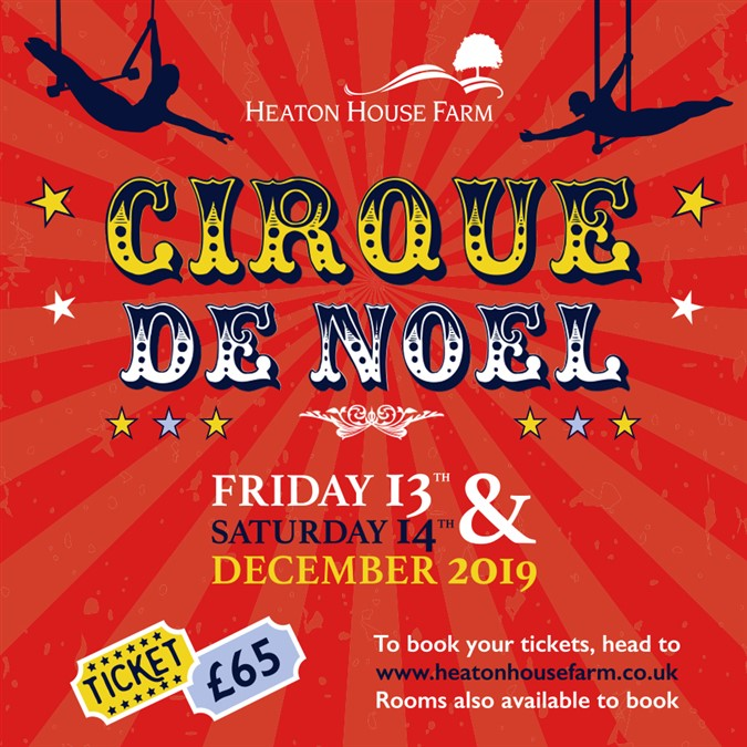 Friday 13th December 2019 – Cirque De Noel Christmas Party